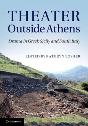 Обложка книги Theater Outside Athens: Drama in Greek Sicily and South Italy