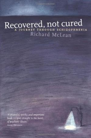 Book cover Recovered, Not Cured: A Journey Through Schizophrenia