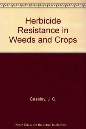 表紙 Herbicide Resistance in Weeds and Crops