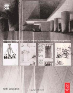 Book cover Architect s Drawings A selection of sketches by world famous architects through history