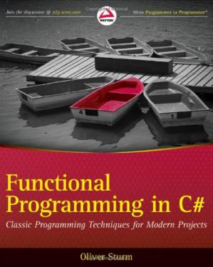 Korice knjige Functional Programming in C#: Classic Programming Techniques for Modern Projects (Wrox Programmer to Programmer)