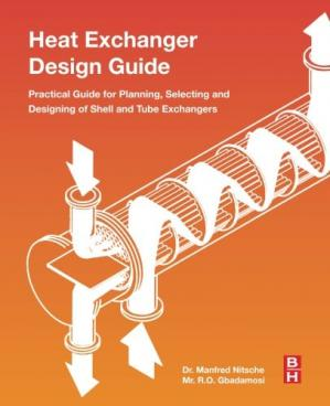 Copertina Heat Exchanger Design Guide: A Practical Guide for Planning, Selecting and Designing of Shell and Tube Exchangers