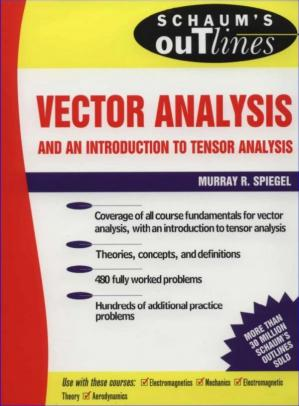 Okładka książki Schaum's outline of theory and problems of vector analysis and an introduction to tensor analysis