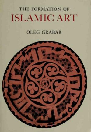 Book cover The Formation of Islamic Art