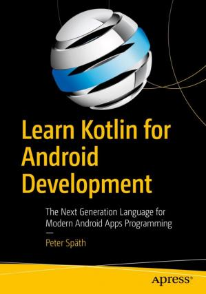 Okładka książki Learn Kotlin for Android Development: The Next Generation Language for Modern Android Apps Programming