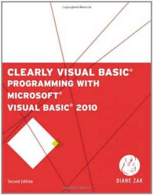 Book cover Clearly Visual Basic: Programming with Microsoft Visual Basic 2010