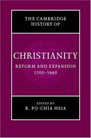 Book cover Cambridge History of Christianity: Volume 6, Reform and Expansion 1500-1660