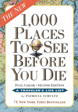 Book cover 1,000 Places to See Before You Die: Completely Revised and Updated with Over 200 New Entries