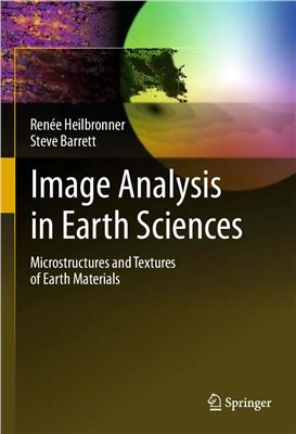 Book cover Image Analysis in Earth Sciences. Microstructures and Textures of Earth Material