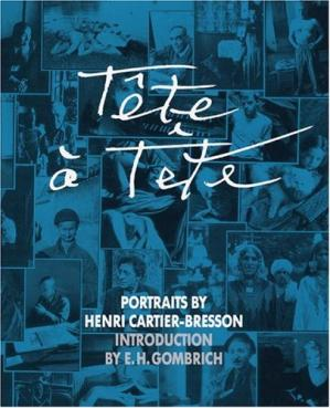 书籍封面 Tete-a-tete. Portraits by Henri Cartier-Bresson