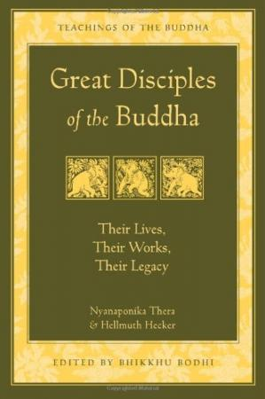 A capa do livro Great Disciples of the Buddha: Their Lives, Their Works, Their Legacy