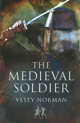 A capa do livro The Medieval Soldier