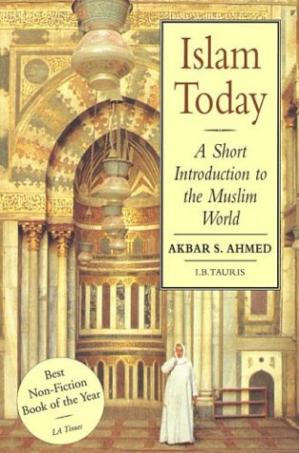 Book cover Islam Today: A Short Introduction to the Muslim World