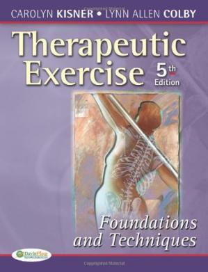 Εξώφυλλο βιβλίου Therapeutic Exercise: Foundations and Techniques (Therapeutic Exercise: Foundations & Techniques)
