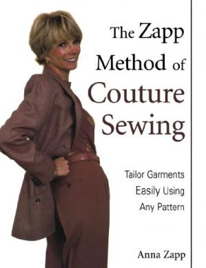 Buchdeckel The Zapp Method of Couture Sewing: Tailor Garments Easily, Using Any Pattern