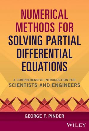Okładka książki Numerical Methods for Solving Partial Differential Equations: A Comprehensive Introduction for Scientists and Engineers