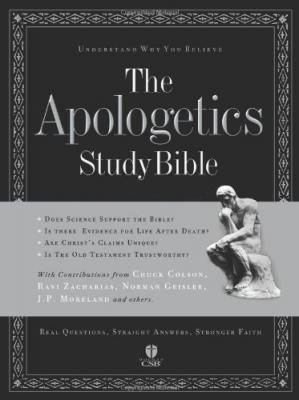 Обкладинка книги The Apologetics Study Bible: Understand Why You Believe