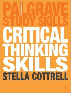 La couverture du livre Critical Thinking Skills: Developing Effective Analysis and Argument