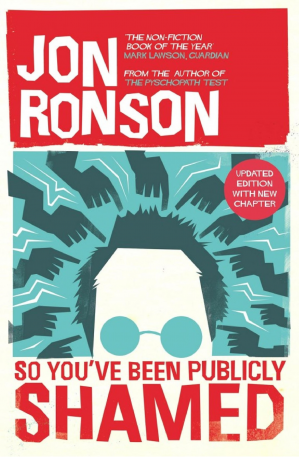 Book cover So You've Been Publicly Shamed