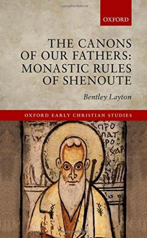 د کتاب پوښ The canons of our fathers : monastic rules of Shenoute