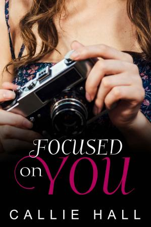 Book cover Focused On You