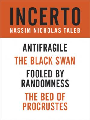 Book cover Incerto 4-book bundle : fooled by randomness the black swan the bed of procrustes antifragile