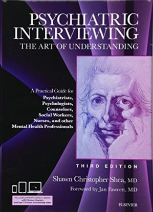 Sampul buku Psychiatric Interviewing: The Art of Understanding: A Practical Guide for Psychiatrists, Psychologists, Counselors, Social Workers, Nurses, and Other Professionals