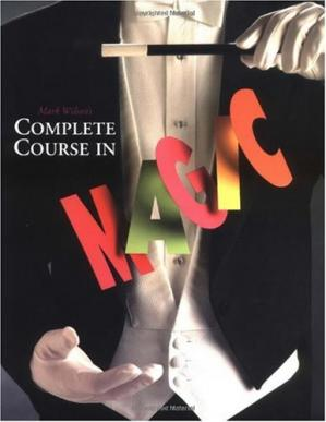 Book cover Mark Wilson's Complete Course in Magic