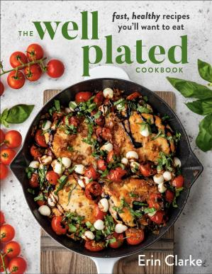 Book cover The Well Plated Cookbook