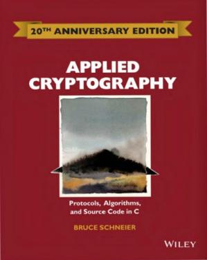 Book cover Applied Cryptography: Protocols, Algorithms and Source Code in C