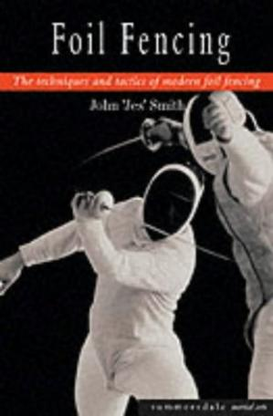 Okładka książki Foil Fencing: The Techniques and Tactics of Modern Foil Fencing