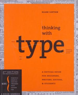 पुस्तक कवर Thinking with Type: A Critical Guide for Designers, Writers, Editors, & Students