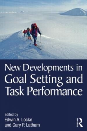 Book cover New Developments in Goal Setting and Task Performance