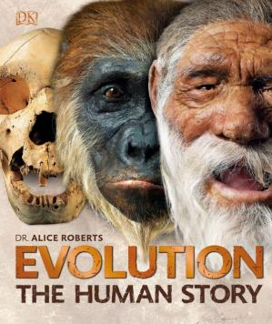 Book cover Evolution: The Human Story