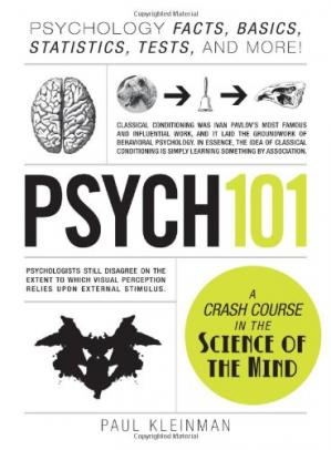 Book cover Psych 101: Psychology Facts, Basics, Statistics, Tests, and More!
