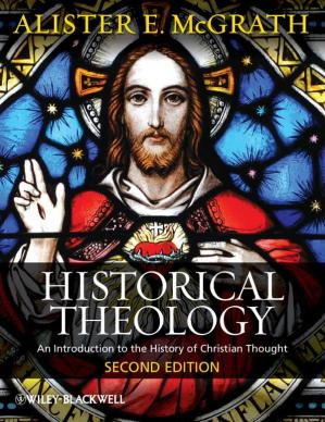 Book cover Historical Theology, An Introduction to the History of Christian Thought