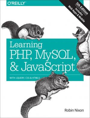 Book cover Learning PHP, MySQL & JavaScript: With jQuery, CSS & HTML5