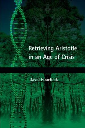 Book cover Retrieving Aristotle in an Age of Crisis