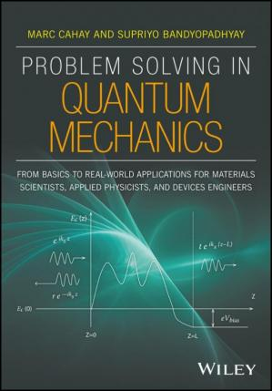 Buchdeckel Problem Solving in Quantum Mechanics: From Basics to Real-World Applications for Materials Scientists, Applied Physicists, and Devices Engineers