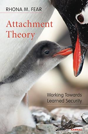 Book cover Attachment Theory: Working Towards Learned Security