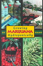 Book cover Growing marijuana hydroponically