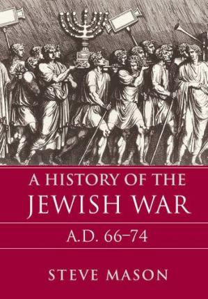 Book cover A History of the Jewish War: AD 66-74