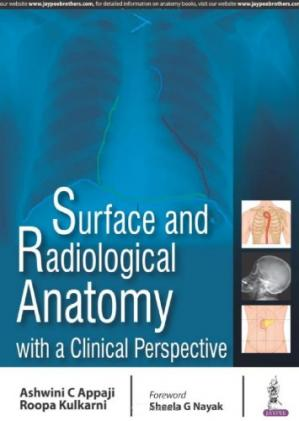 Book cover Surface and Radiological Anatomy with a Clinical Perspective
