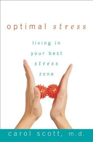 Book cover Optimal stress: living in your best stress zone