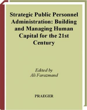 Okładka książki Strategic Public Personnel Administration [2 volumes]: Building and Managing Human Capital for the 21st Century