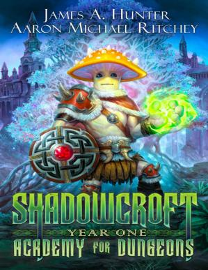 Book cover Shadowcroft Academy For Dungeons: Year One