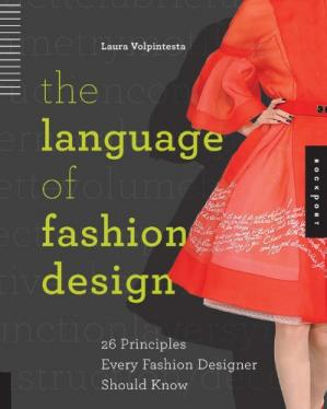 Book cover The Language of Fashion Design: 26 Principles Every Fashion Designer Should Know