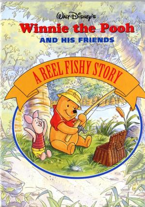 Book cover Winnie the Pooh A Reel Fishy Story