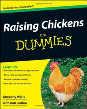 表紙 Raising Chickens For Dummies (For Dummies (Math & Science))