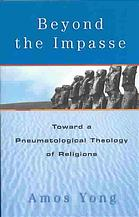 Portada del libro Beyond the impasse : toward a pneumatological theology of religions